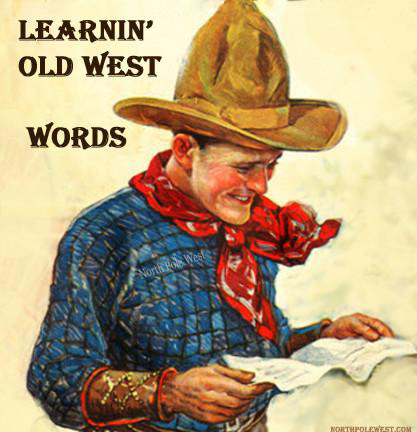 Vintage cowboy for North Pole West cowboy dictionary