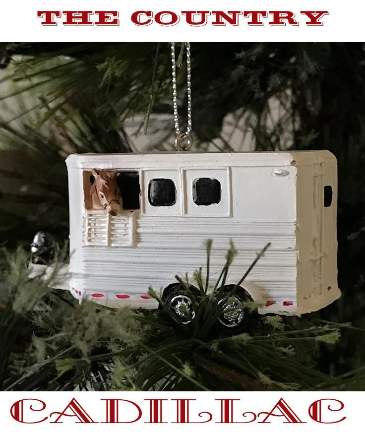 Horse Christmas Ornament - The Country Cadillac Horse Trailer